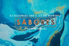 DJ Dilson Sabores Mp3 Download