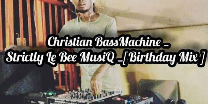 PabloLe Bee - Strictly Le Bee MusiQ (Birthday Mix)