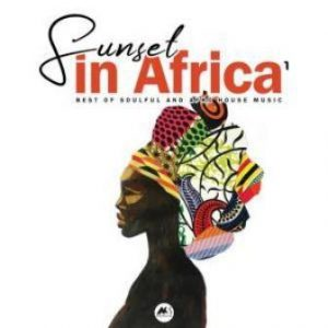 Sunset in Africa Vol.1 Mp3 Download