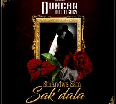 Duncan Sam Sak'dala Mp3 Download