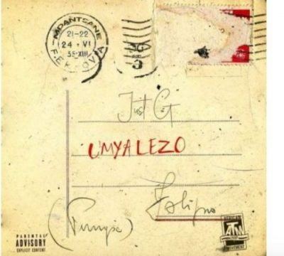 Just G UmYaLeZo Mp3 Download