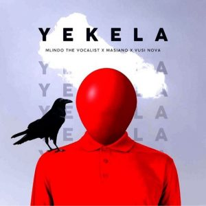 Mlindo The Vocalist Reveals Artwork For The Upcoming Single Yekela