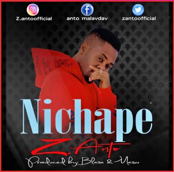 Z Anto - Nichape Mp3 Audio Download