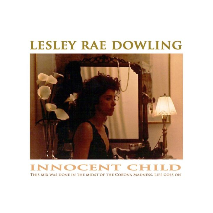 Lesley Rae Dowling - Innocent Child (feat. Jonathan Butler) - Single