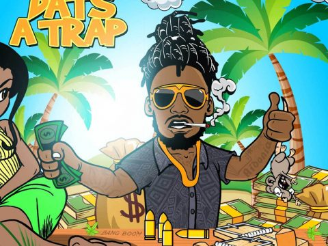 Aidonia - Dats A Trap EP (Full Album) Mp3 Zip Fast Download Free Audio Complete