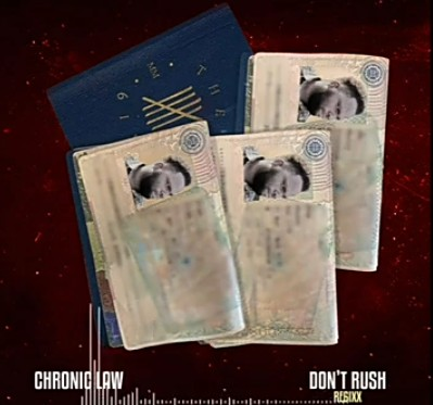 DOWNLOAD MP3: Chronic Law – Dont Rush Freestyle