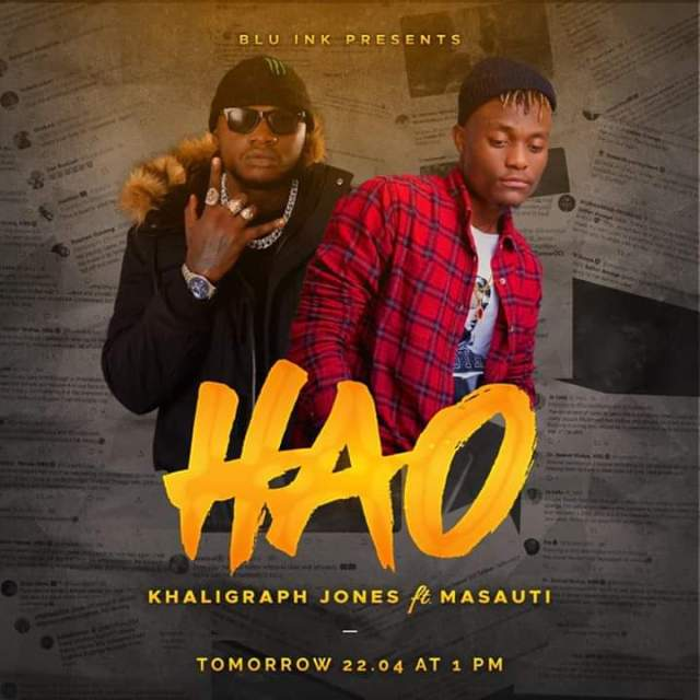 Khaligraph Jones Ft Masauti - Hao