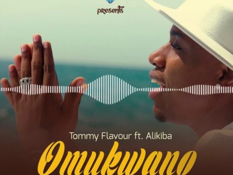 DOWNLOAD MP3: Tommy Flavour Ft. Alikiba – OMUKWANO