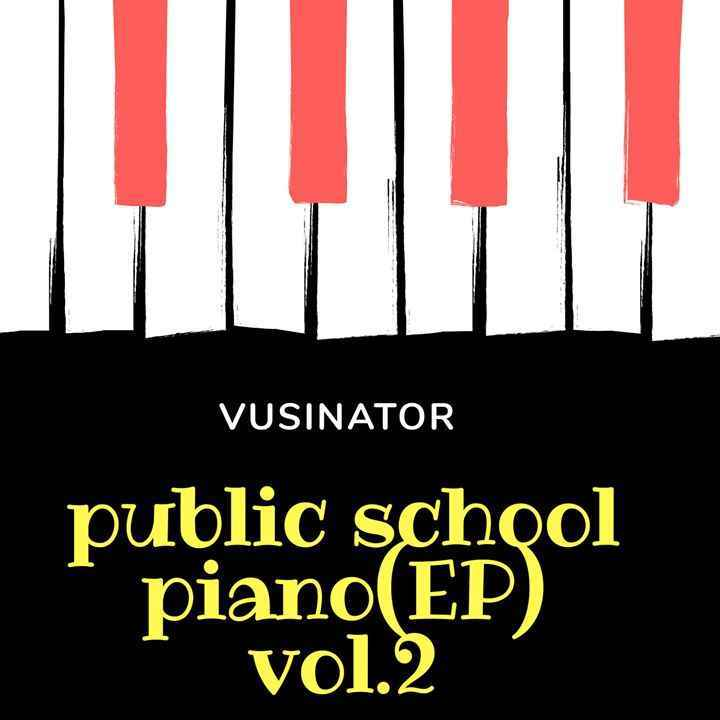 Vusinator Public School Piano Vol. 2