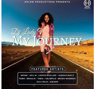 DJ Lady T – My Journey South Africa HipHop & Fakaza Mp3 Download