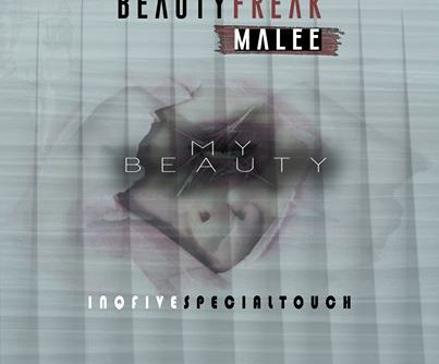 Beauty Freak & Malee My Beauty (InQfive Special Touch)