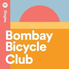 Bombay Bicycle Club - Lose You To Love Me Mp3 Download [Zippyshare + 320kbps]