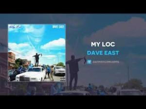 Dave East - MY LOC Mp3 Audio Download
