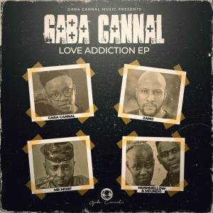 Gaba Cannal - Love Addiction EP