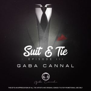 Gaba Cannal - Suit & Tie (Episode III)