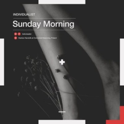 Individualist Sunday Morning Mp3 Download