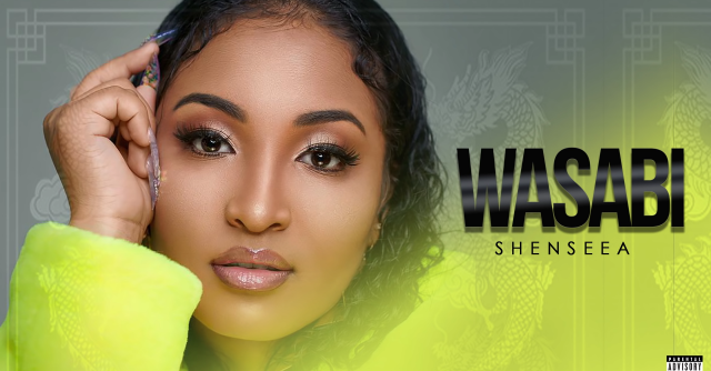Shenseea - Wasabi MP3 DOWNLOAD