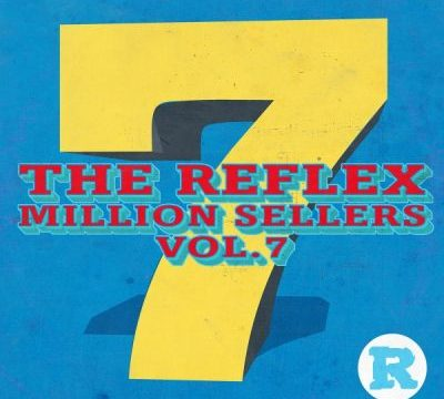 The Reflex Million Sellers Vol 7 Album Zip Download