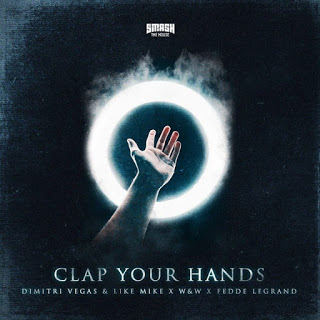 Dimitri Vegas & Like Mike & W&W & Fedde Le Grand - Clap Your Hands (Extended Mix)