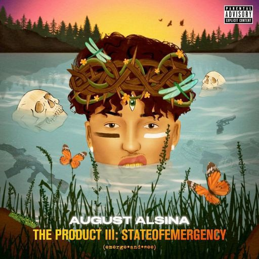 August Alsina The Product III: stateofEMERGEncy Zip Download