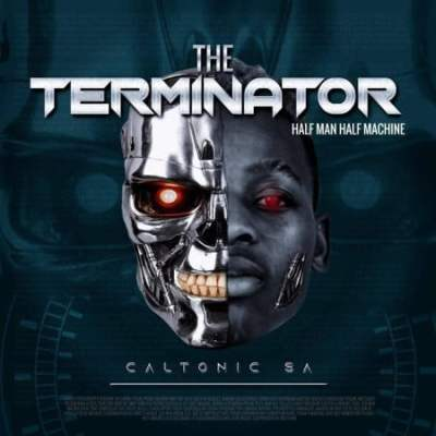 Caltonic SA The Terminator Album Zip Download