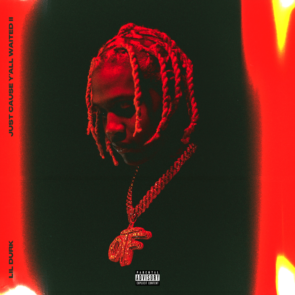 Lil Durk Just Cause Y'all Waited 2 (Deluxe) Zip Download