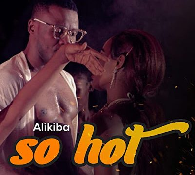 download -  AUDIO: Alikiba – So Hot
