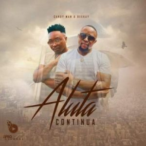 EP: Candy Man & Dj Beekay – Aluta Continua - Mp3Music