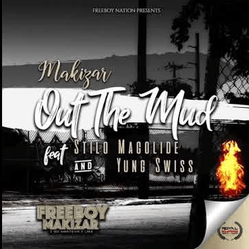 Makizar Out The Mud Mp3 Download