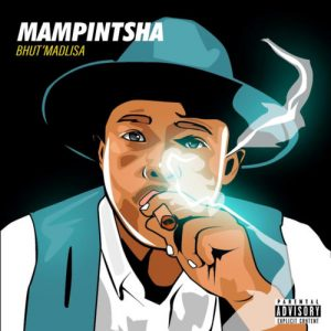 DOWNLOAD Mampintsha ft Sir Bubzin – Ekapa MP3