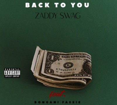 Zaddy Swag Back To You Mp3 Download