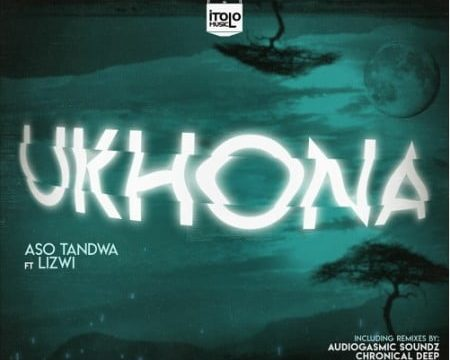 DOWNLOAD Aso Tandwa – Ukhona (Kususa Remix) Ft. Lizwi MP3
