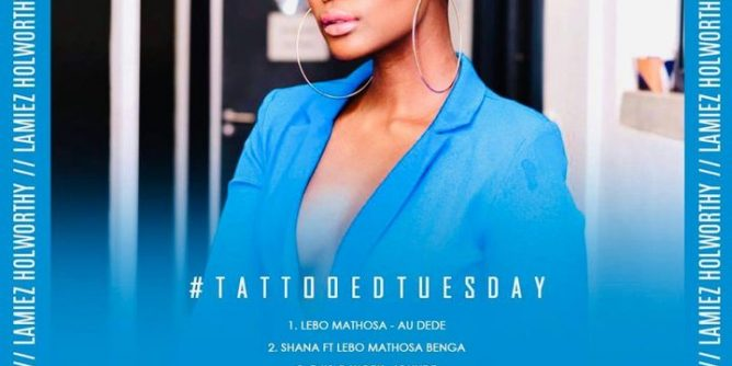 Lamiez Holworthy TattoedTuesday 55 (The Morning Flava Mix)