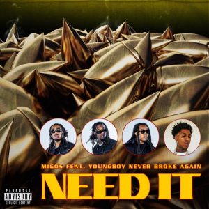 Migos Ft. YoungBoy Never Broke Again Need It MP3 Weehiphop 300x300 - Migos  – Need It Ft. YoungBoy Never Broke Again
