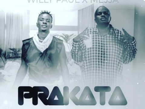 Willy Paul ft Mejja – PRAKATA