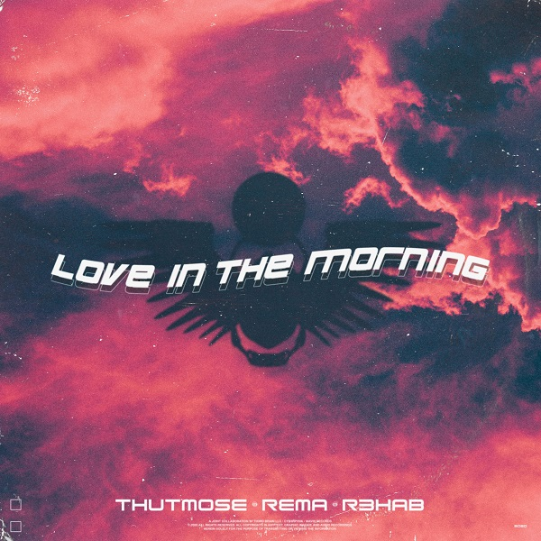 Thutmose Love In The Morning Remix