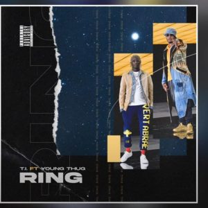 T.I. – Ring ft. Young Thug 300x300 - T.I. - Ring ft. Young Thug
