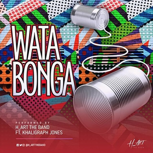 H_Art The Band Ft Khaligraph Jones – Watabonga