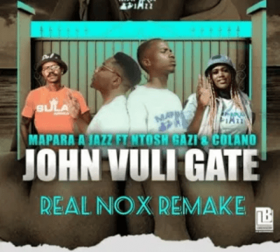 Mapara A Jazz John Vuli Gate Mp3 Download