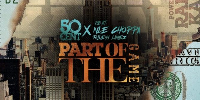 50 Cent Officially Releases 'Part Of The Game' Single On Streaming Services