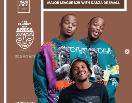 Major League & Kabza De Small - Amapiano Balcony Mix