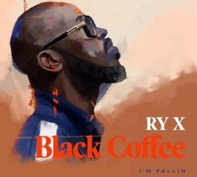 Black Coffee I'm Fallin' Mp3 Download