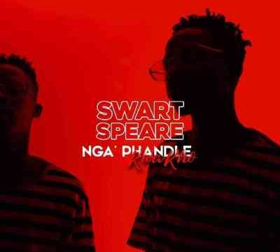 Swartspeare Ngaphandle Kwakho Mp3 Download