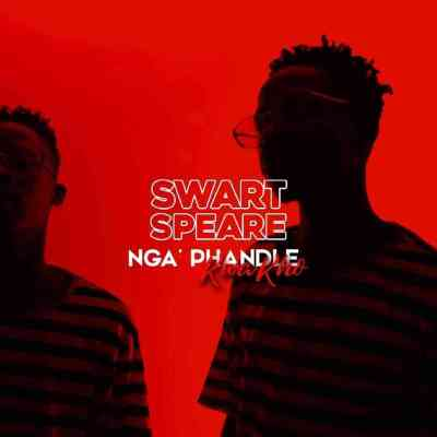 Swartspeare Ungowami Mp3 Download