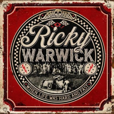Ricky Warwick When Life Was Hard & Fast Zip Download