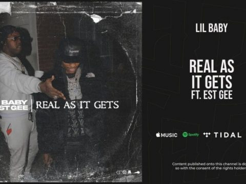 Lil Baby - Real As It Gets ft. EST Gee