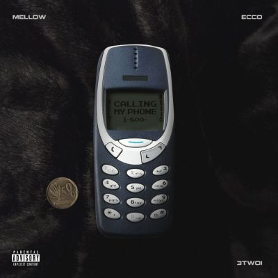 Mellow Calling My Phone Mp3 Download