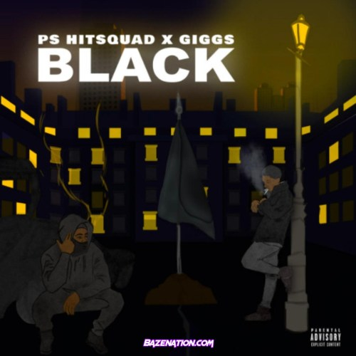 PS Hitsquad - Black ft. Giggs Mp3 Download