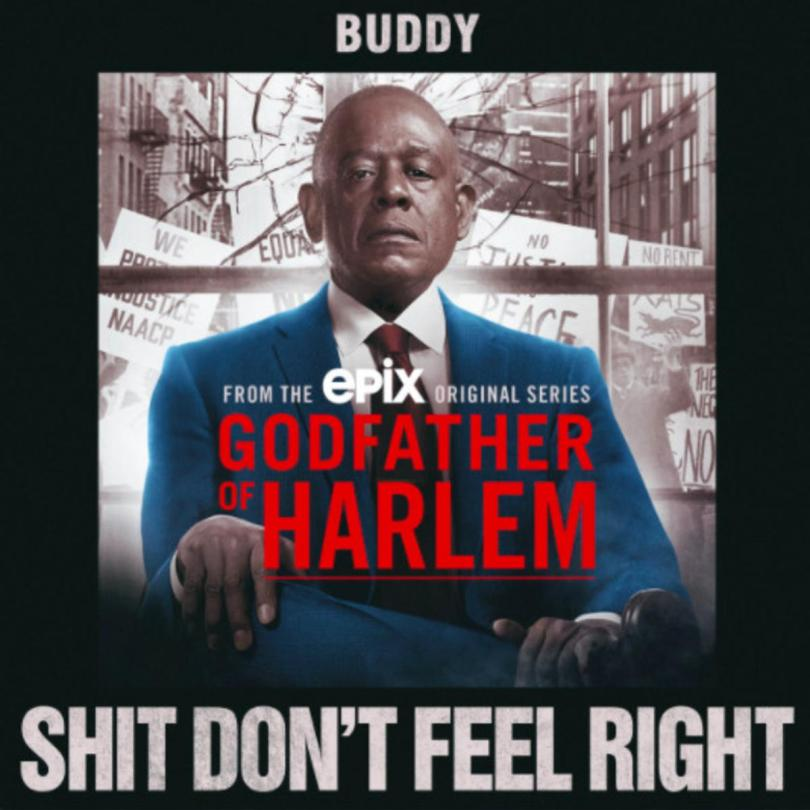 Buddy - Shit Don't Feel Right