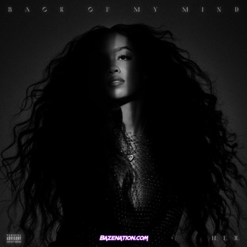 H.E.R. - Back of My Mind (feat. Ty Dolla $ign) Mp3 Download